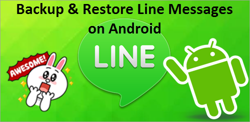 Backup and Restore LINE Chats from Android