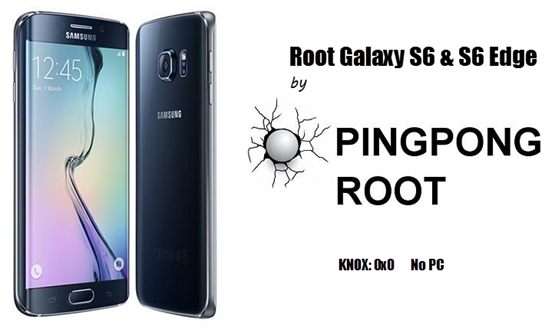 How to Root Samsung Galaxy S6 & S6 Edge without Tripping KNOX