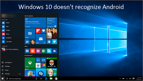 Windows 10 Doesn't Recognize Android Devices