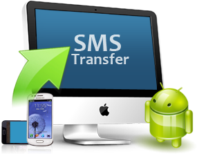 Transfer Android SMS to PC or New Android