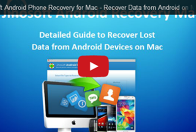 Video Guide about how to recover Data from Android smartphones & tablets on Mac