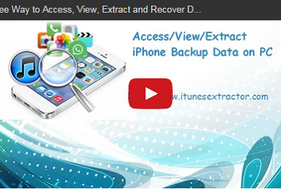 Video Guide about Ultimate Free iTunes Backup Extractor of iPhone/iPad/iPod Touch