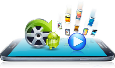Convert Videos for All Popular Android Devices