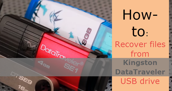 Kingston DataTraveler file recovery