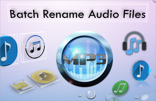 Bulk Rename MP3 & Audio Files