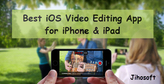 9 Best Video Editor Apps for iPhone/iPad in 2019