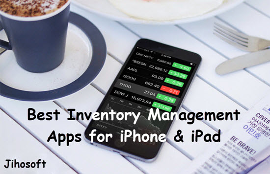 Best Inventory Management Apps for iPhone and iPad in 2019
