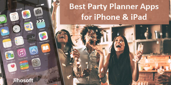 Best Party Planner Apps for your iPhone and iPad for 2019.