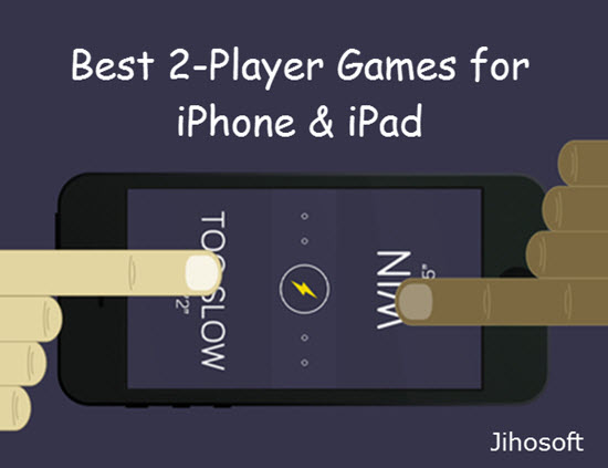 10 Best Two Player Games for iPhone and iPad to play Challenges with Your Friends