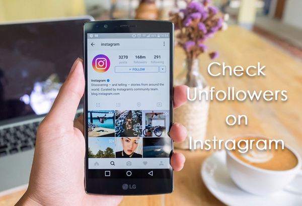 Instagram Follower & Unfollowers Tracing Apps for Android
