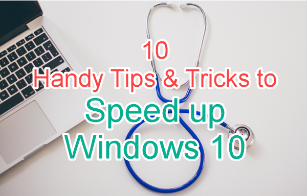 Boost Windows 10 Performance with 10 Handy Tips and Tricks