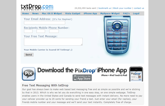 TxtDrop is one of the top Sites to Send Anonymous Messages from PC.