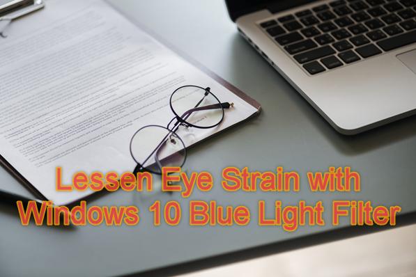 Windows 10 Blue Light Filter