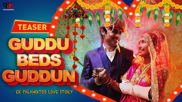 Guddu Beds Guddun is one of best Indian Web Series on YouTube.