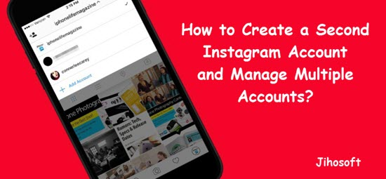 How to Create a Second Instagram