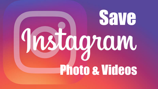 Download Instagram Videos and Photos.