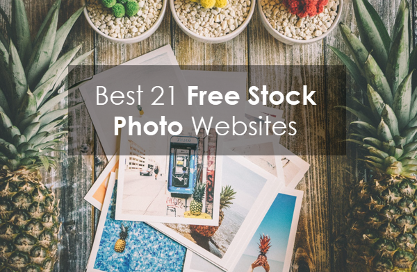 Best 21 Stock Photo Websites to Download Free Stock Photos
