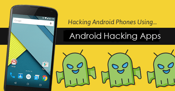 Hacking Apps for Android Phones.