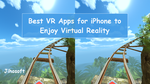 Best iPhone VR Apps for You
