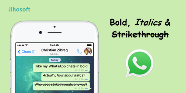 Type Bold, Italics & Strikethrough WhatsApp Texts on iPhone