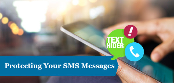 Android apps to hide text messages and pictures