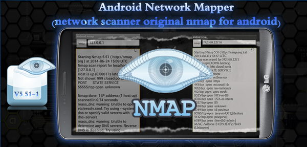 Nmap is Top Hacking Apps for Android Phones without Root.
