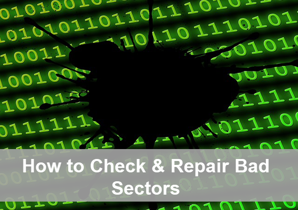 Best Hard Disk Bad Sector Checker and Repair Tools