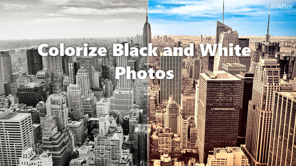 How to Convert Black and White Photos to Color