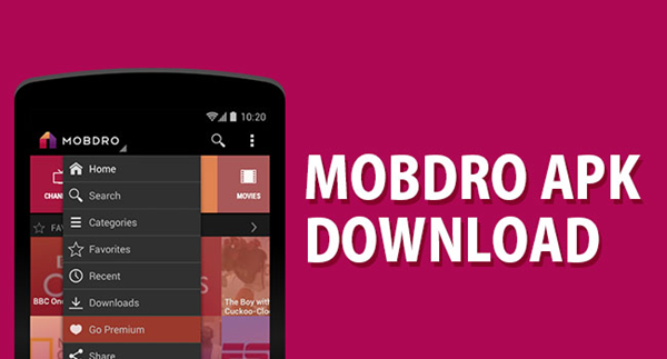 Mobdro is best Android Apps Not Available In Google Play Store.