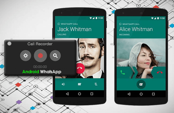How to Record WhatsApp Calls on Android Phone