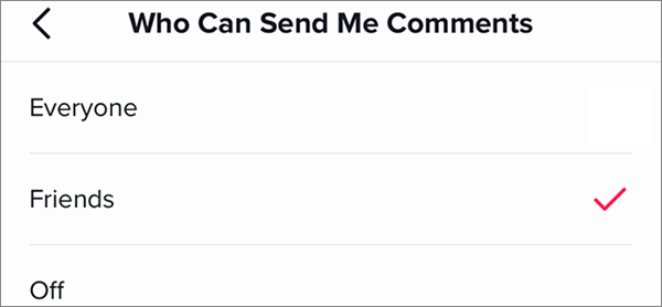 You Control Who Can Send You Messages and Post Comments on Your Videos.