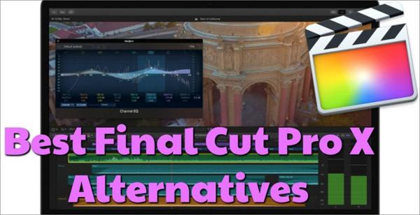 Best Final Cut Pro Alternatives.