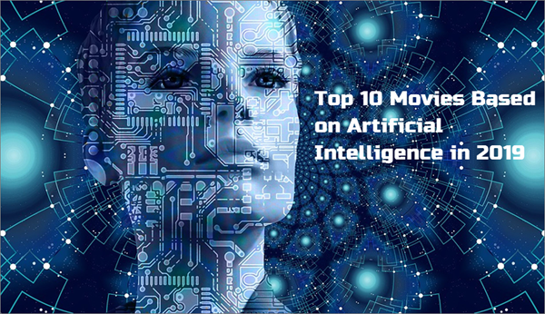 Must Watch Movies Based on the Concept of Artificial Intelligence.