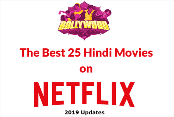 Best 25 Hindi Movies on Netflix