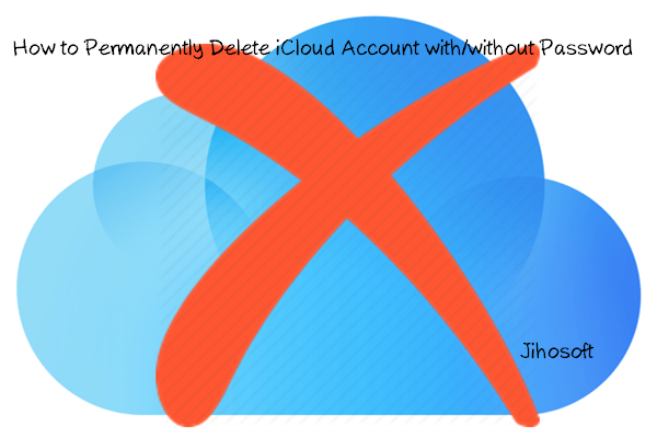 How to Delete iCloud Account with/without Password [iOS 12]