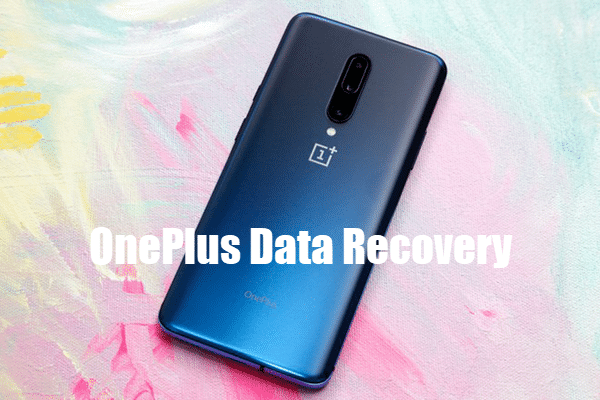Recover Files, Messages, Photos from OnePlus 7/7 Pro