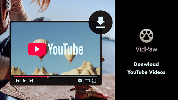 VidPaw is one of the best free YouTube video downloader Apps for Android.
