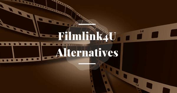 Best Alternative Sites Similar to FilmLinks4U