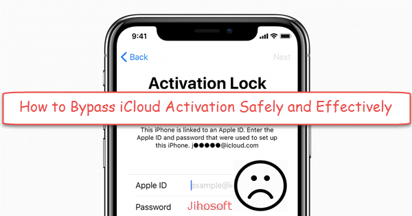 How to Bypass iCloud Activation Safely and Effectively