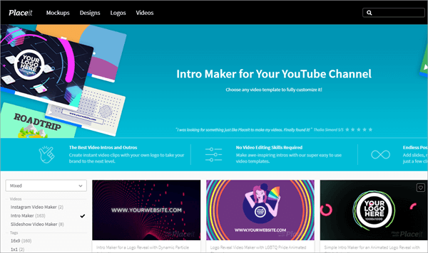 Placeit is one of the online YouTube Intro Makers with amazing templates.