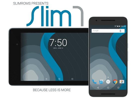 SlimROMs is one of the best custom ROM for Android phones.