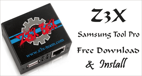 How to Download Z3X Samsung Tool Pro Full Crack Version