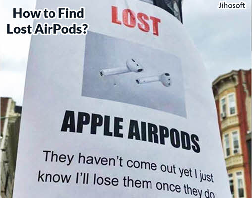 Find Your Lost AirPods or AirPod Case
