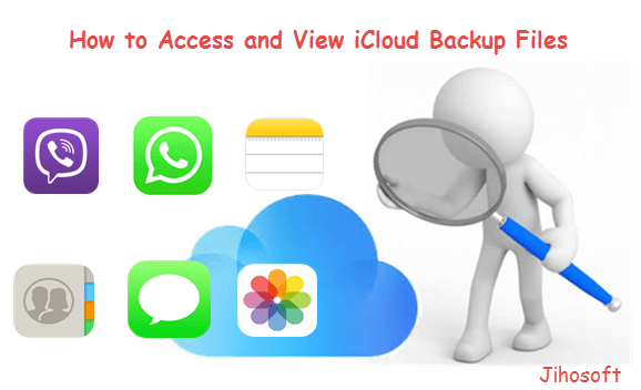 Access and View iCloud Backup Files