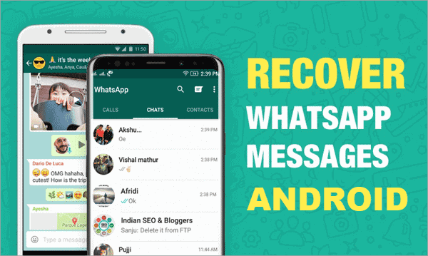 Android Phone WhatsApp Messages Recovery