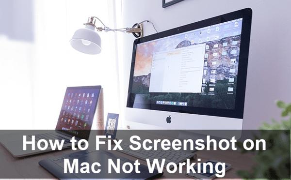 Screenshot on Mac Not Working