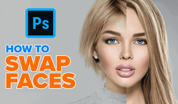 How to Swap Face in Photo
