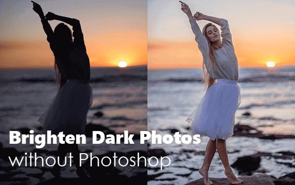 Brighten an Underexposed Photo