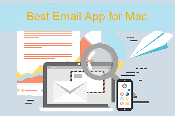 Best Email Apps & Email Clients for Mac