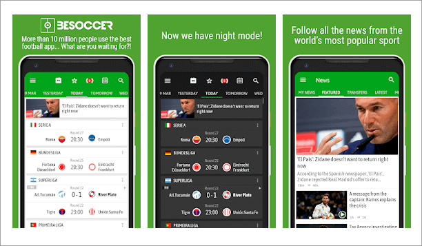 BeSoccer is one of the most popular apps for watching European football.